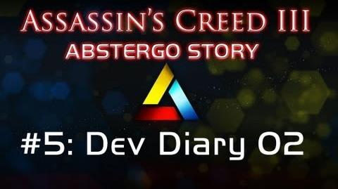 Assassin's Creed III Abstergo Story 5 Dev Diary 02
