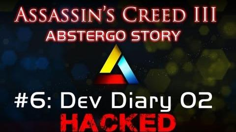 Assassin's Creed III Abstergo Story 6 Dev Diary 02 Hack