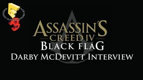 E3 2013 - Interview with AC4 Lead Writer Darby McDevitt (Assassin's Creed 4 Black Flag)
