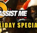 Assist Me! Holiday Special