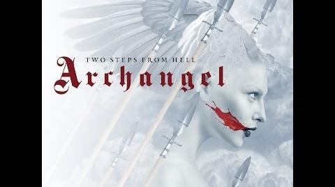 Two Steps From Hell - What's Happening To Me (Archangel)