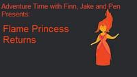 Flame Princess Returns