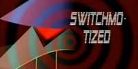 SWITCH-MO-tized
