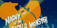 Night of the DeGilla Monster