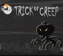 Trick or Creep