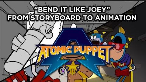 "Atomic Puppet - ""Bend it Like Joey"" - From Storyboard to Animation"