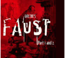 Faust, Parts 1 & 2