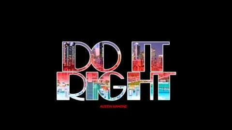 Austin Mahone ThisIsNotTheAlbum 4 - Do It Right (feat. Rob Villa)
