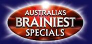 Australia's Brainiest Specials