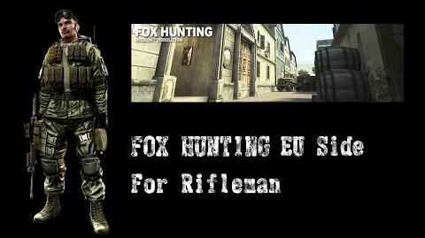 FOX HUNTING EU Side Rifleman