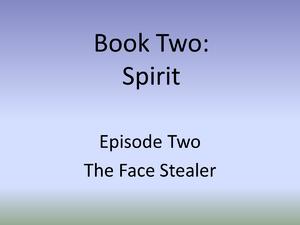 2 the face stealer