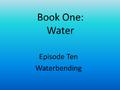 10 waterbending.png