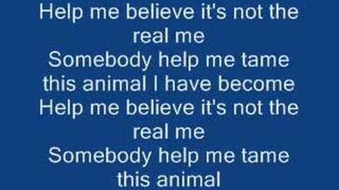 Animal I have become lyrics