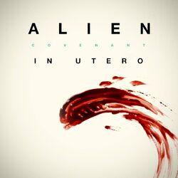 Alien- Covenant In Utero