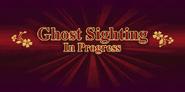Ghost Sighting in Progress