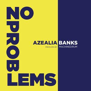 Azealia-no-problems