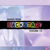 Songs from Backstage, Volume 12