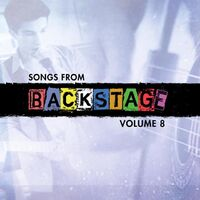 Songs from Backstage, Volume 8