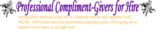 Compliment-givers for Hire 2