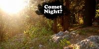 Comet Night?