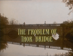 SHG title card The Problem of Thor Bridge