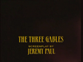 SHG title card The Three Gables.png