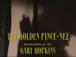 SHG title card The Golden Pince-Nez