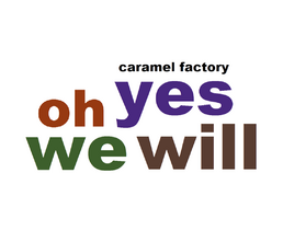 Caramelfactoryohyeswewill21cover