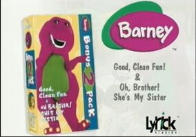 Barney OhBrothere She's My SIster Good Clean Fun