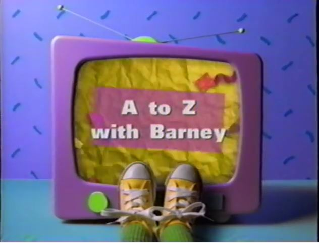 Barney a to z with barney