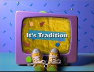 It's Tradition Title Card!