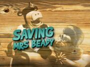 Back at the Barnyard Saving Mrs. Beady