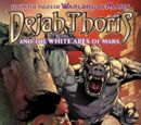 Dejah Thoris and the White Apes of Mars: Issue 4