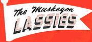 Muskegon Lassies