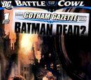 Gotham Gazette: Batman Dead? 1