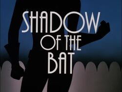 Shadow of the Bat I TC