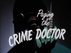 Paging Crime Doctor