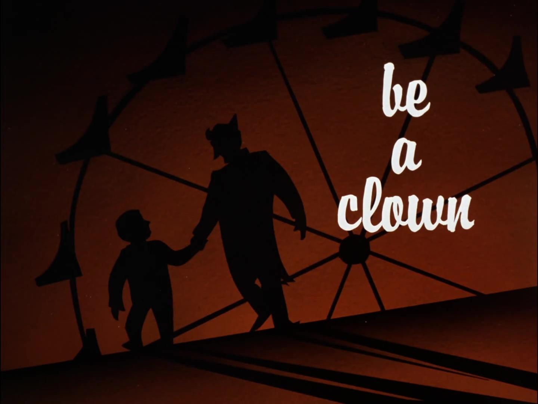 File:Be a Clown Title Card.jpg