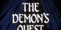 The Demon's Quest Part I