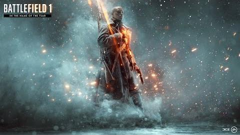 Battlefield 1 In the Name of the Tsar Official Teaser Trailer