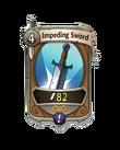 Melee 1 CARD HERO IMPEDING SWORD