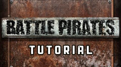 Battle Pirates Tutorial Resources