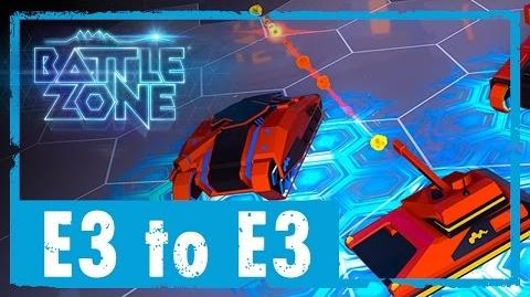 Battlezone E3 to E3 - Battlezone a Year on VR