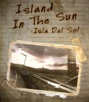 Island in the Sun-Isla del Sol