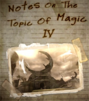 Notes On The Topic Of Magic IV