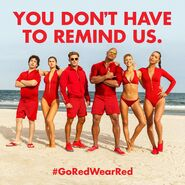 Baywatch GoRedWearRed Promo