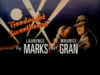 File:Goodnight Sweetheart title card (with credits).jpg