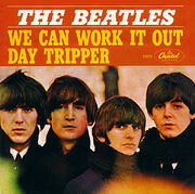 We can work it out- Day Tripper