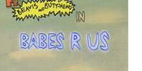 Babes 'R' Us
