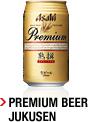 Premium Beer Jukusen